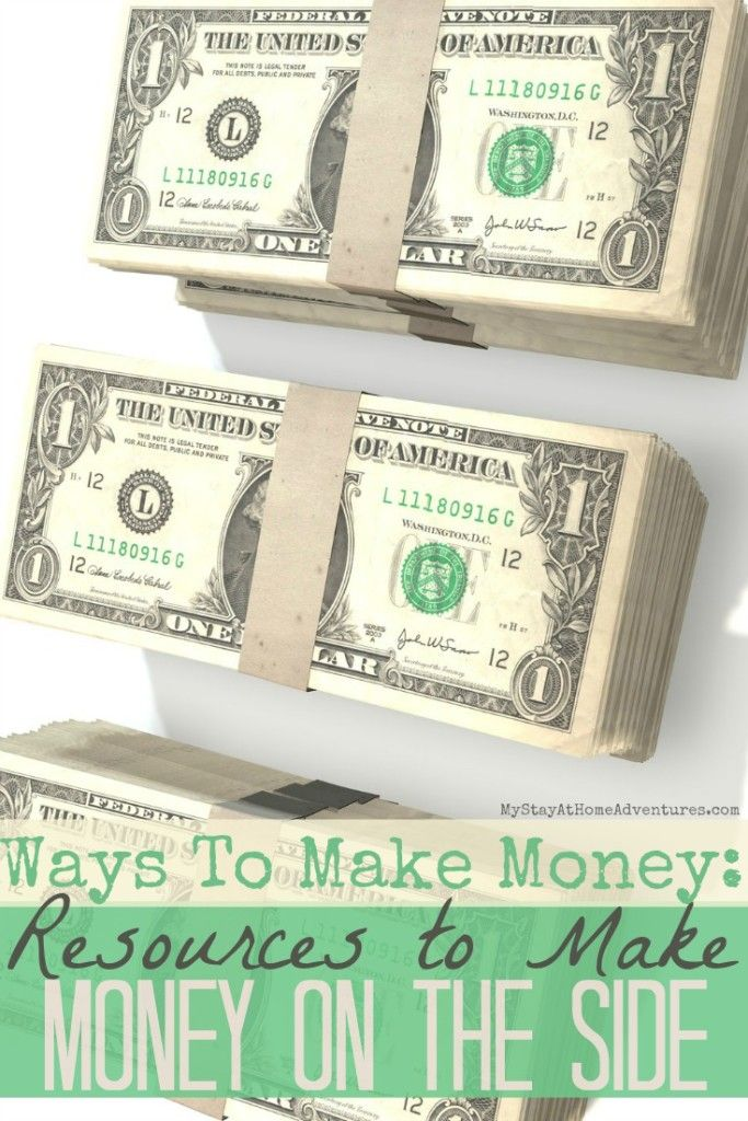Resources To Make Money On The Side Side Money Way To Make Money Money