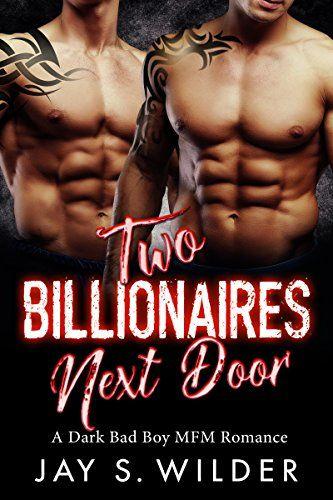 Two Billionaires Next Door A Dark Bad Boy Mfm Romance By Https