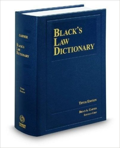 Black S Law Dictionary Is Your Go To For All Legal Terminology