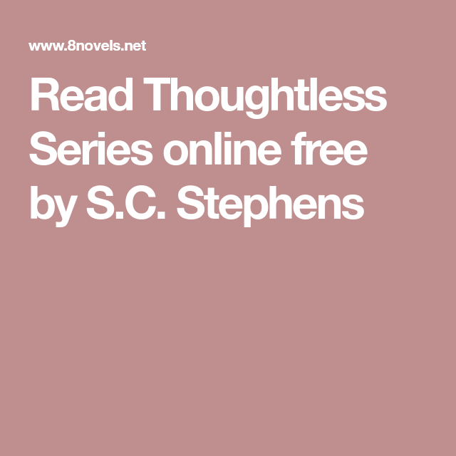 thoughtless book read online free