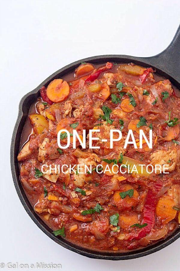 One Pan Chicken Cacciatore Recipe Cacciatore Recipes Chicken Cacciatore Food Recipes