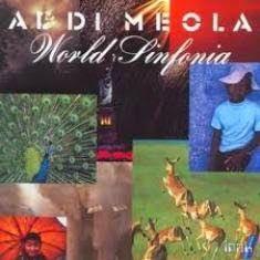 """VAI UM SOM AÍ?: Al Di Meola - """"World Sinfonia"""" foi gravado em 1990..."""