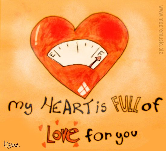 My Heart Is Full Of Love For You With Images Love Heart