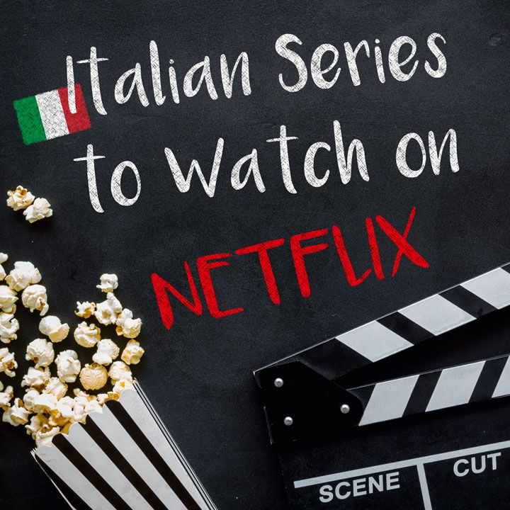 Italian TV Series to Watch on Netflix in 2020