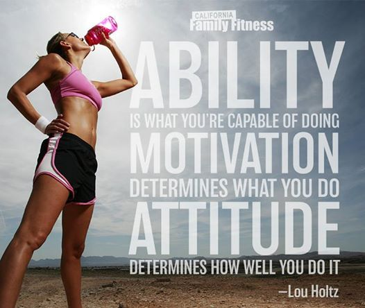 Attractive Ability, Motivation, And Attitude. Motivational Fitness QuotesInspirational  ...