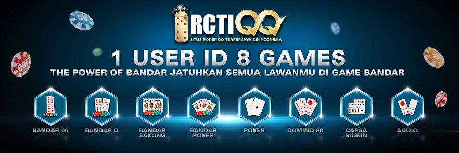 Rctiqq Agen Domino 99 Lengkap 8 Games Dalam 1 User Id Daftar Sekarang Nikmati Bonus Turnover Cashback Setiap Hari Diba Online Poker Poker Texas Holdem Poker