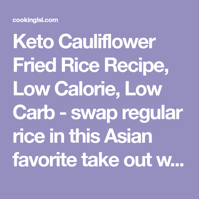 Cauliflower Fried Rice Recipe - Cooking LSL