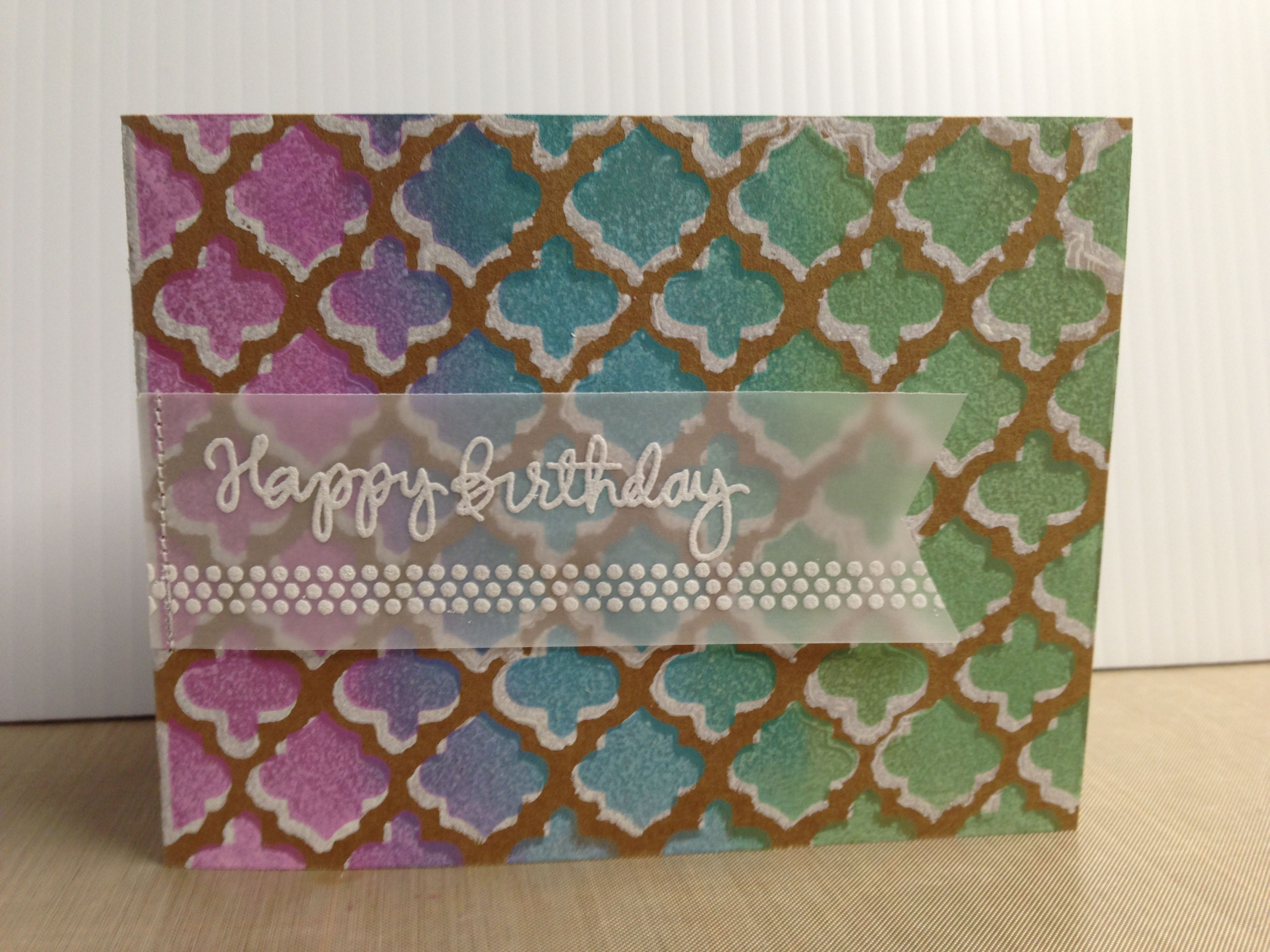 "This card was totally inspired by Kristina Werner. https://www.youtube.com/watch/?v=RhGMO6oOvUE  I used the Morrocan Tiles Stencil by My Favorite Things, Simon Says Stamps ""Stamptember Handwritten Sentiments"", & ""Borderlicious"" by Paper Smooches."