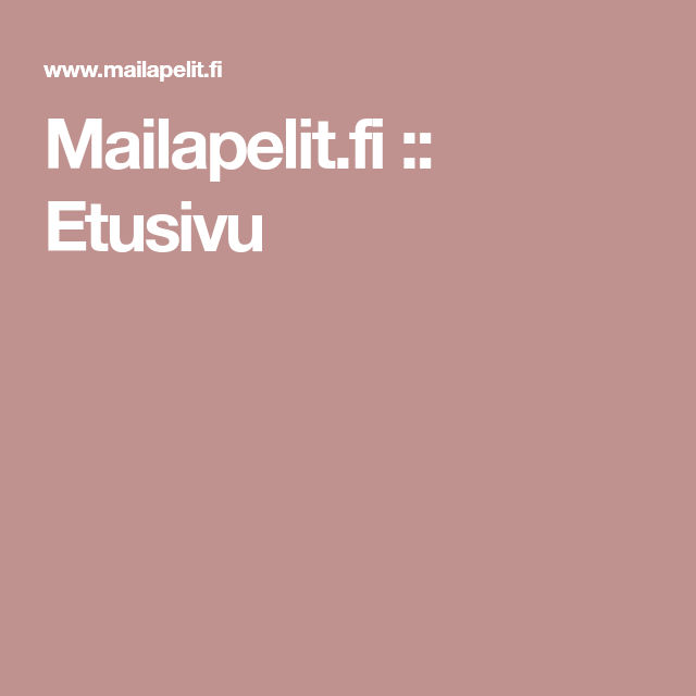 Mailapelit