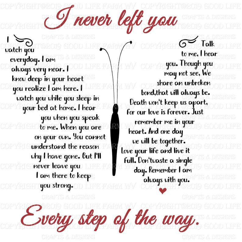 I never left you-Butterfly Poem, SVG, png, jpeg, e