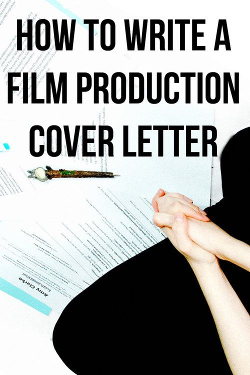 How to write a film production cover letter plus cover letter - production resume