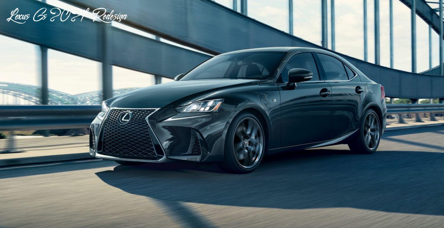 Lexus Gs 2021 Redesign History in 2020 Lexus, Lexus isf