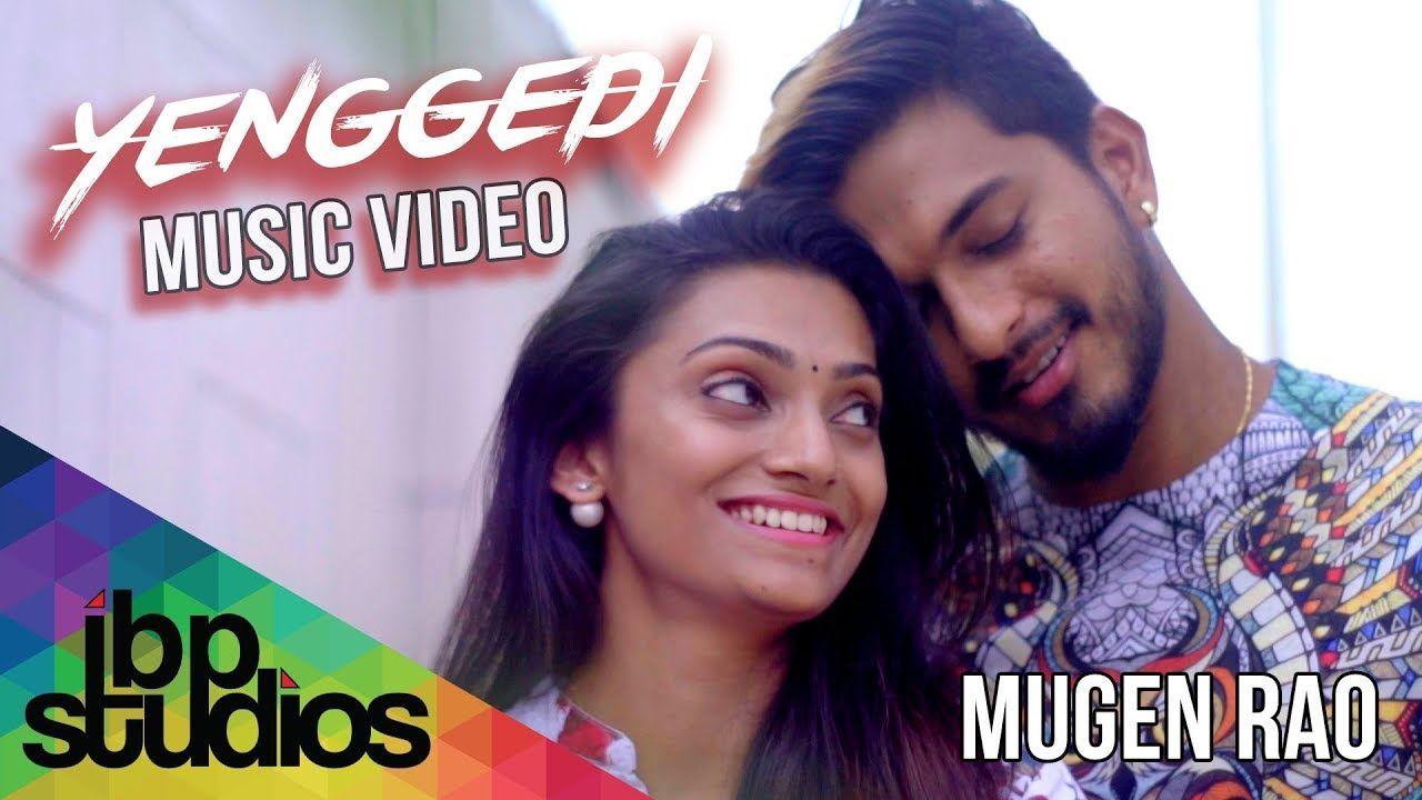 Mugen Rao Yenggedi Official Music Video 4k Music Videos Mp3 Song Album Songs