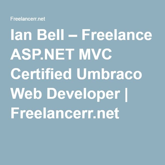 Ian Bell Freelance Asp Mvc Certified Umbraco Web Developer