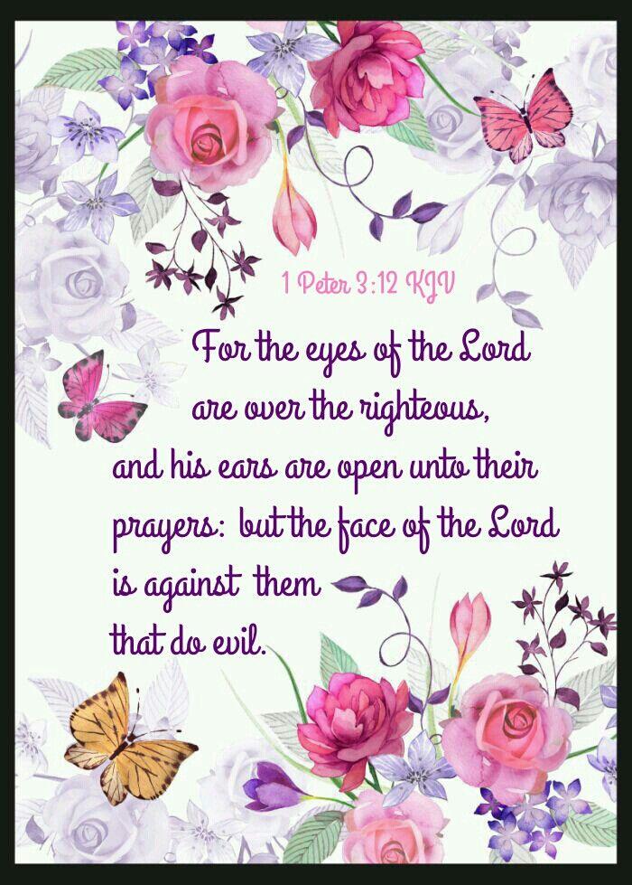1 Peter 3:12 KJV   Scriptures   Pinterest   Vida, Flores y Frases