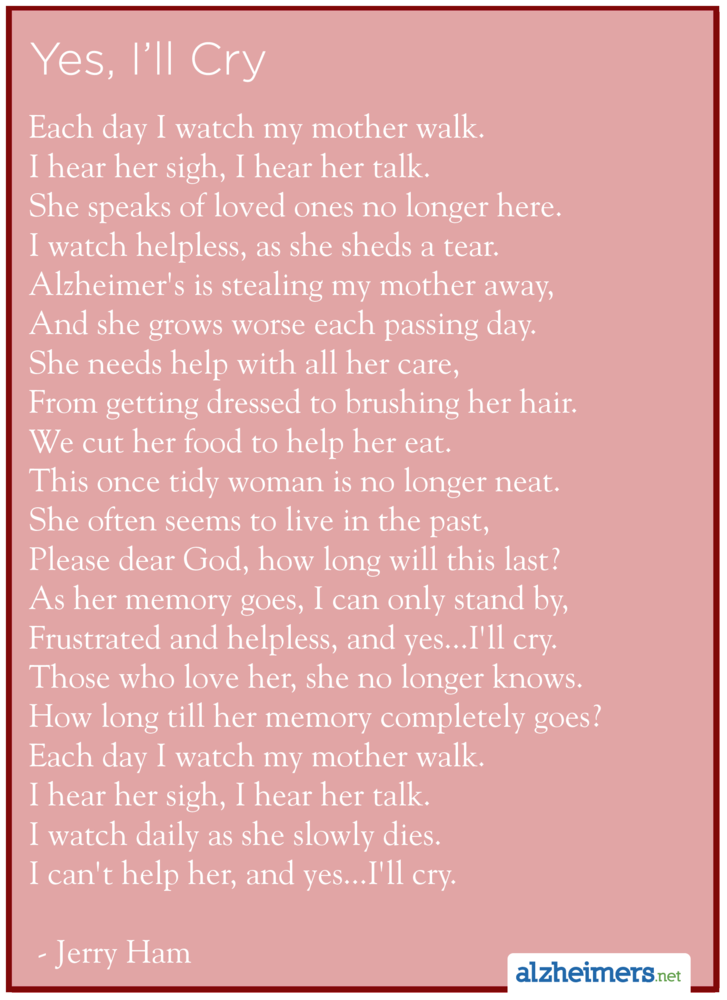 Alzheimer\'s Poem: Yes, I\'ll Cry by Jerry Ham #alzheimers #tgen ...