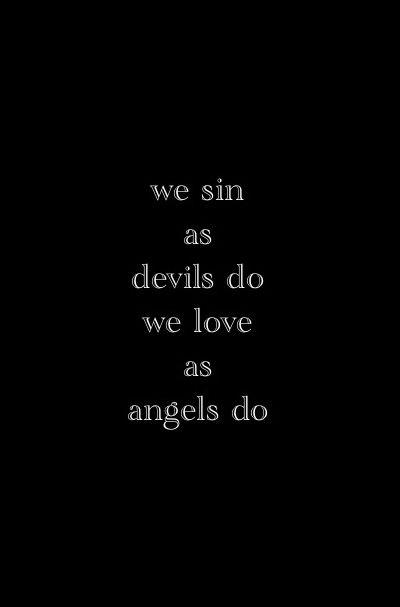 Angel Devil Quotes : angel, devil, quotes, Words
