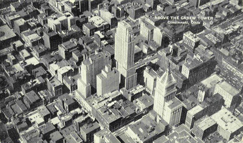 Above the Carew Tower Carew tower, Dayton ohio, Cincinnati