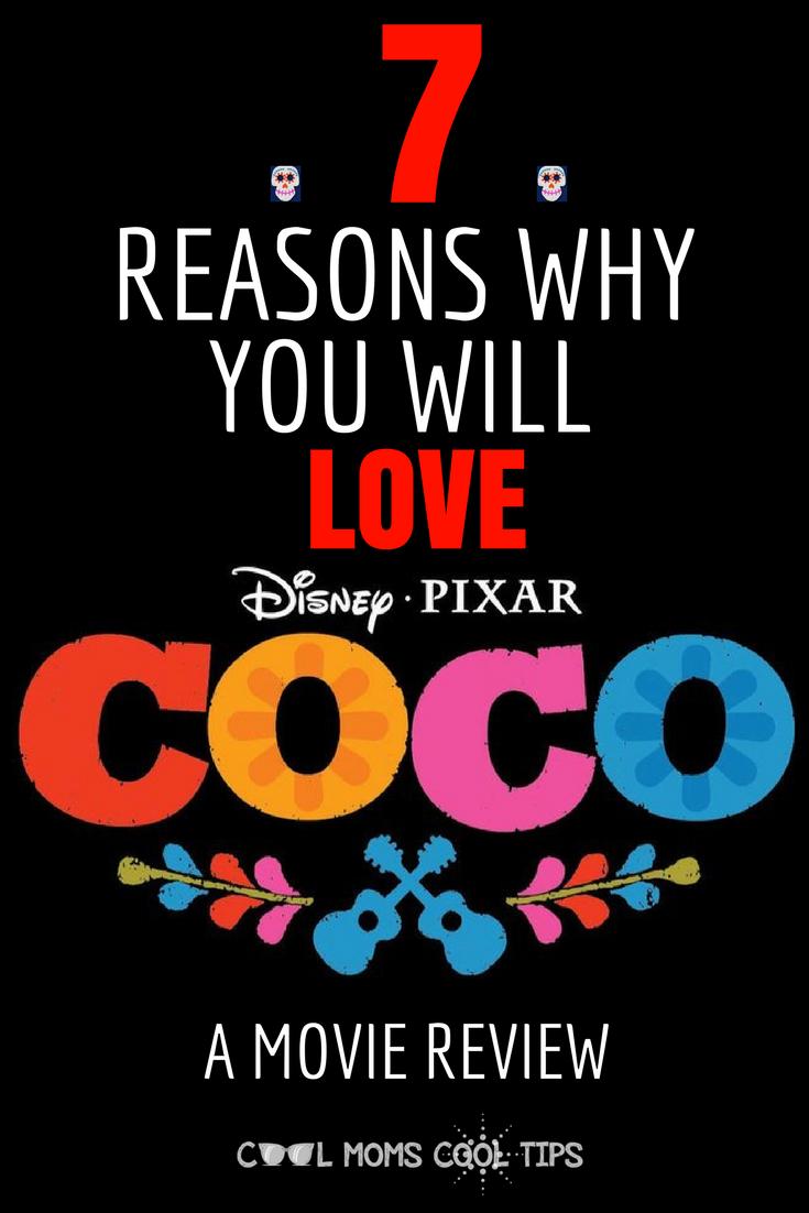 7 Reasons Why You Will Love Coco We Movie Disney Pixar Pixar