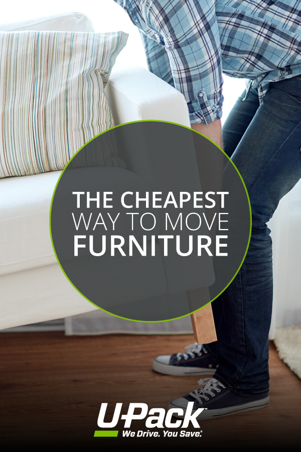 Find Out The Cheapest Way To Move Furniture To Another State With  Affordable Moving Options From