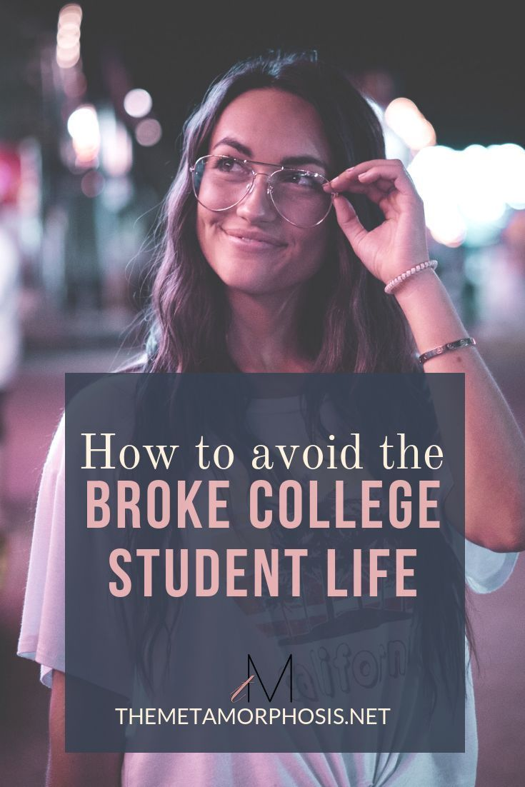 Theres no fun in being a broke college student Here are 11 ways you can avoid the struggle and save money in college