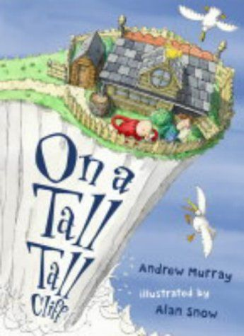 On A Tall, Tall Cliff: Andrew Murray, Alan Snow: 9780007121557: Books - Amazon.ca