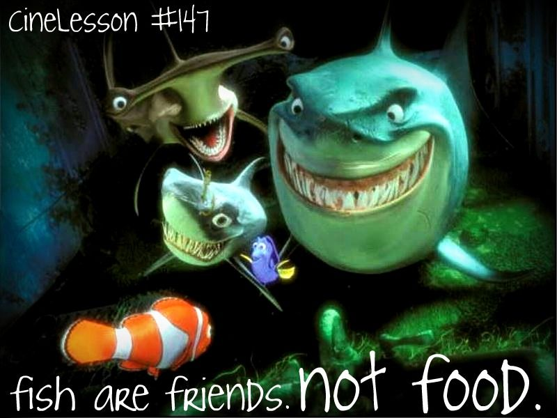Fish Are Friends Not Food Quote Could Be Displayed In Front Of