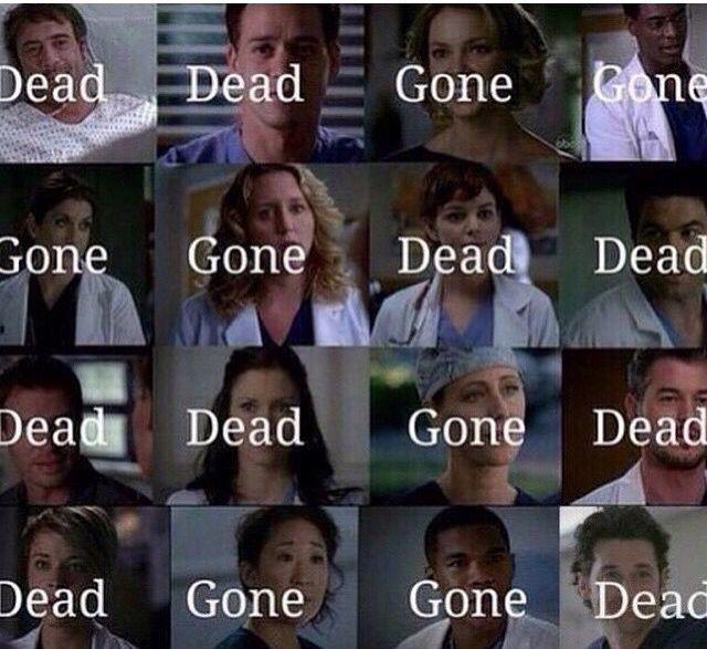 Grey\'s Anatomy in two words - everyone dies | TV Shows | Pinterest