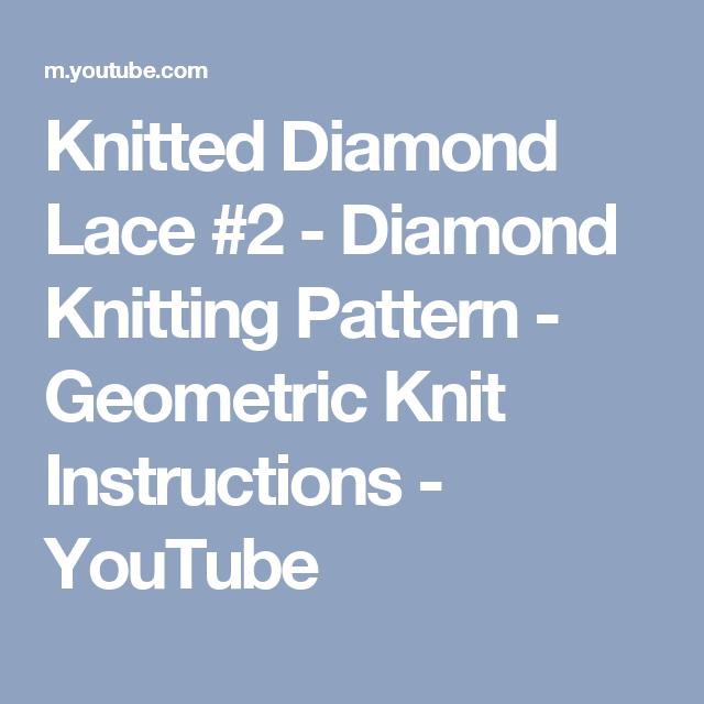 Knitted Diamond Lace 2 Diamond Knitting Pattern Geometric Knit