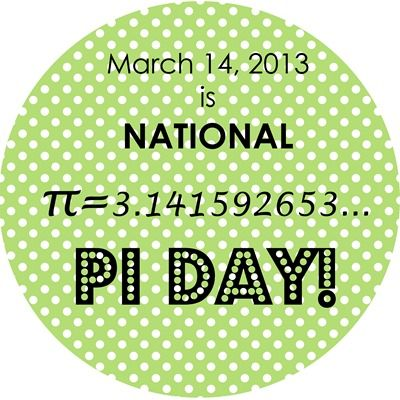 National Pi Day! 3.14.13