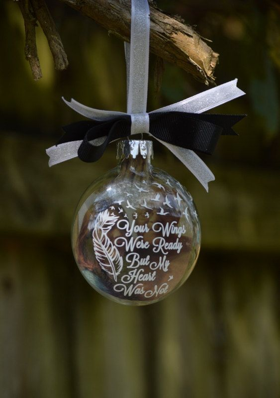 Remembrance Ornament Your Wings Were Ready But By