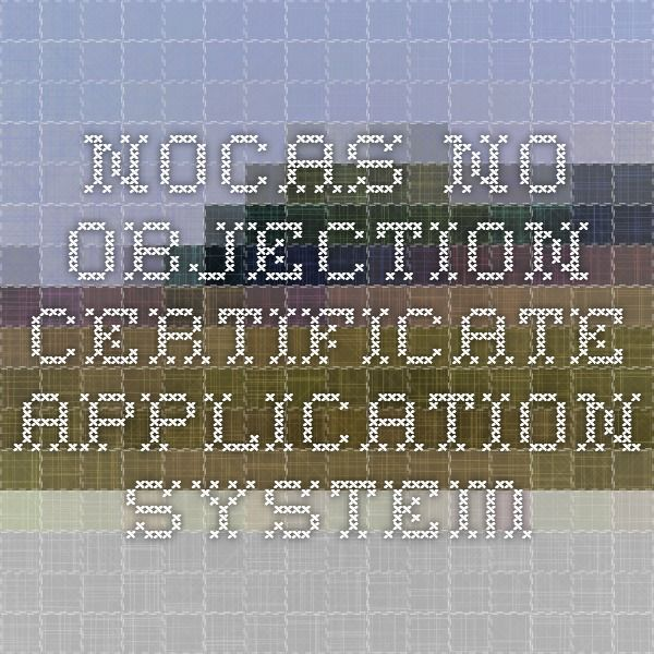NOCAS - No Objection Certificate Application System Digital - i have no objection