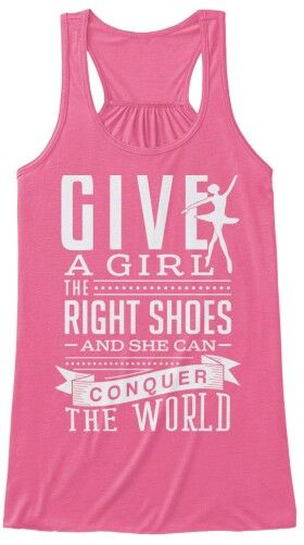 Give a girl the right shoes and she can conquer the world!