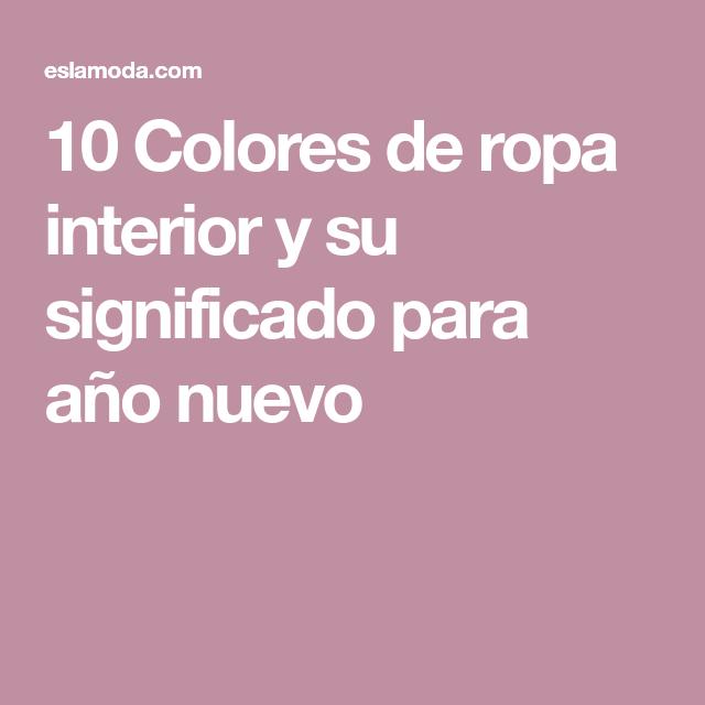8c11d87ffffd 10 Colores de ropa interior y su significado para año nuevo | Ropa | Ropa, Ropa  interior y Ropa para año nuevo