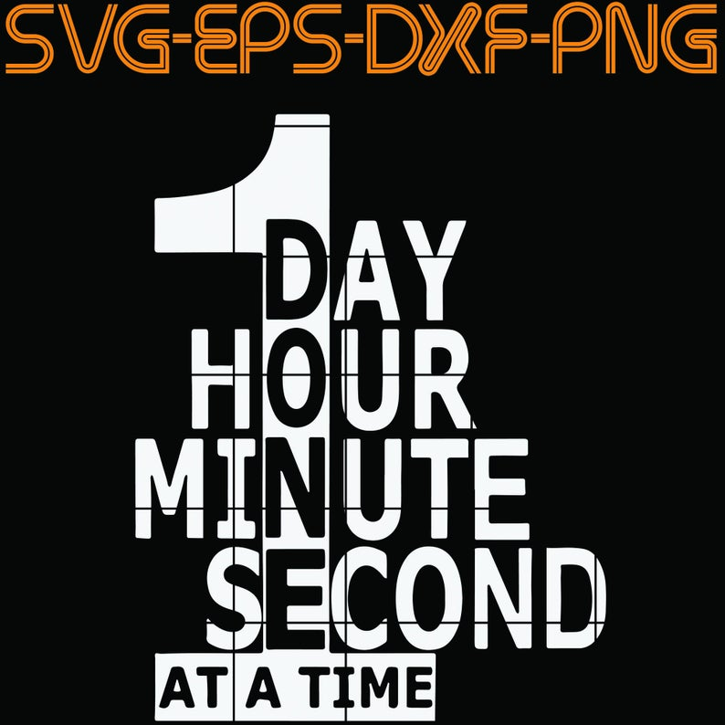 1 day hour minute second ar a time SVG PNG EPS DXf Etsy