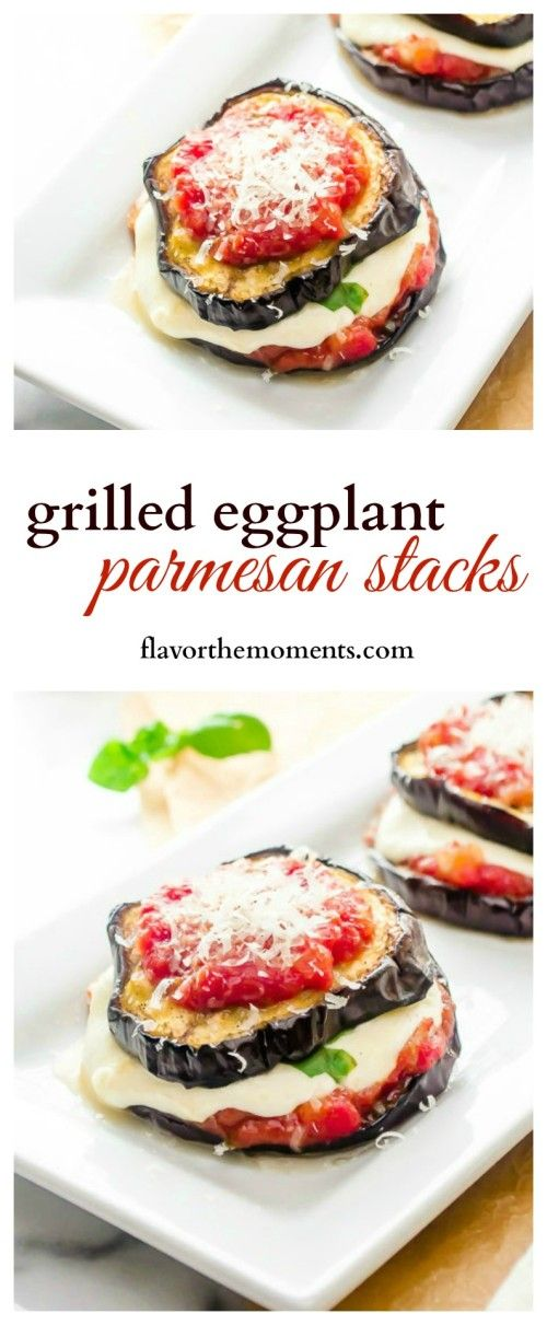 grilled-eggplant-parmesan-stacks-collage | flavorthemoments.com