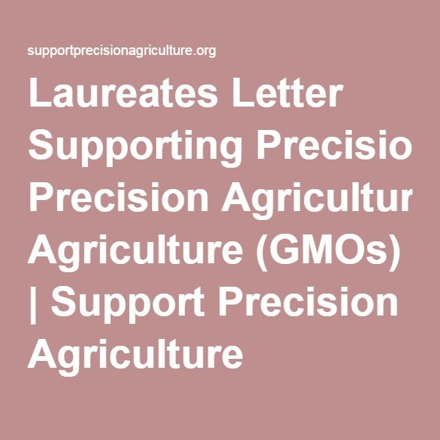 Laureates Letter Supporting Precision Agriculture Gmos  Support