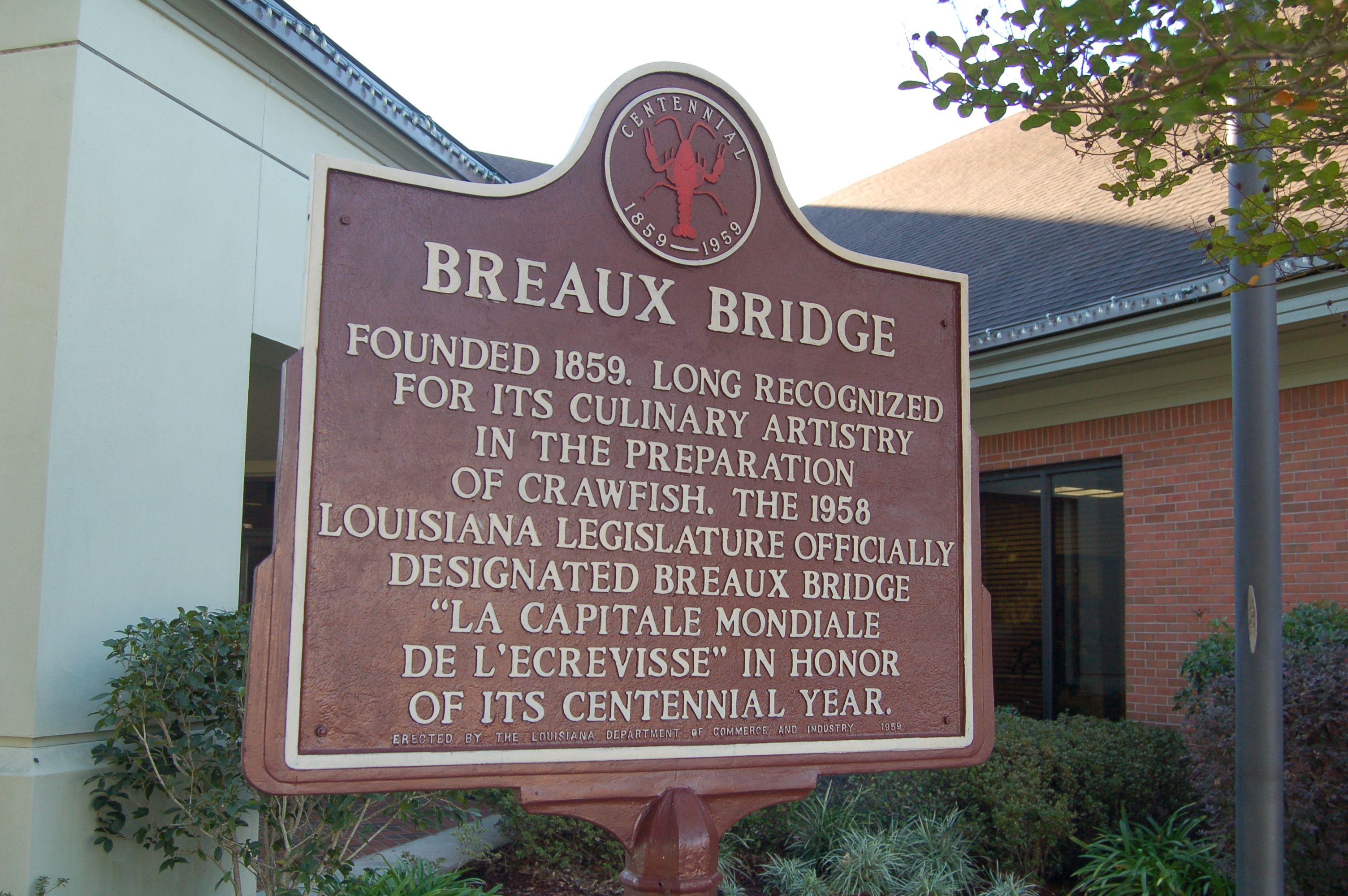 Breaux Bridge English Breaux Bridge St Martin Parish Lousiaia Louisiana History Historical Marker Breaux Bridge
