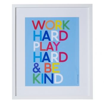Work Hard Play Hard Be Kind Unusual Wall Art Unique Wall Art White Frames Wall