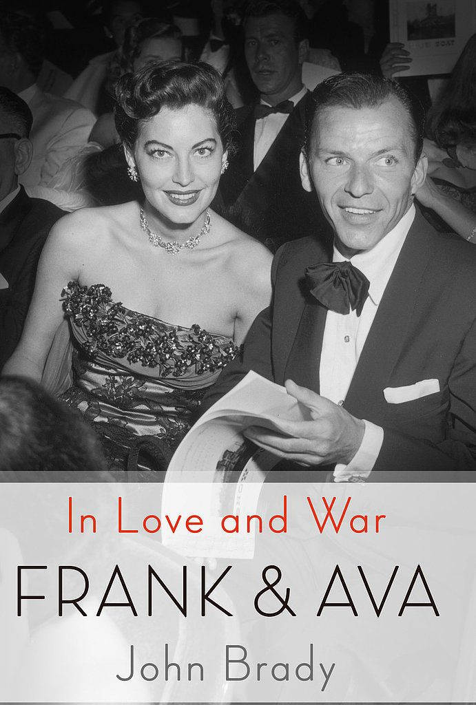 For a Nonfictional Look at Love: Frank and Ava: In Love and War