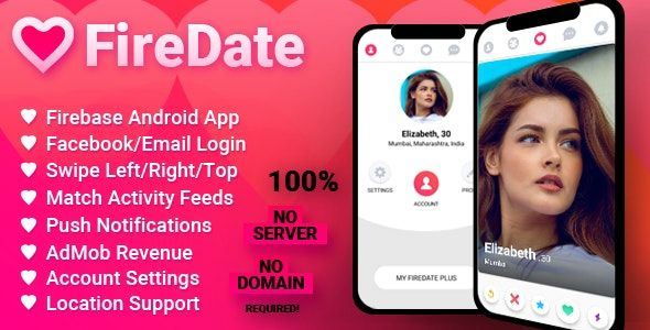FireDate v1.0.2 Android Firebase Dating Application