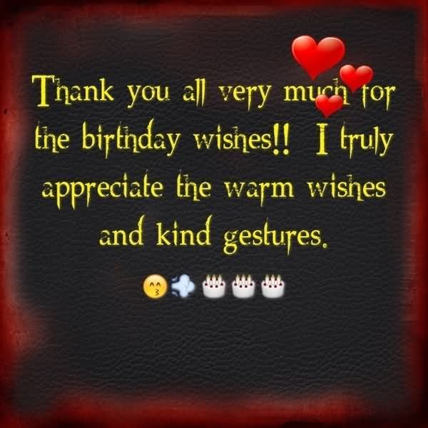thankyouallverymuchforthebirthdaywishesitrulyappreciate – Thanks for the Birthday Greeting