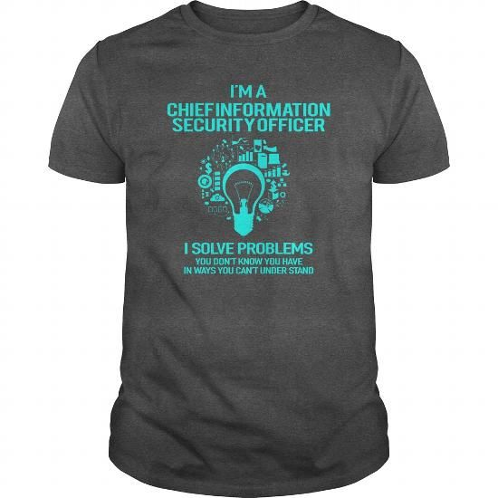 Awesome Tee For Chief Information Security Officer T-Shirts, Hoodies (22.99$ ==► Order Here!)