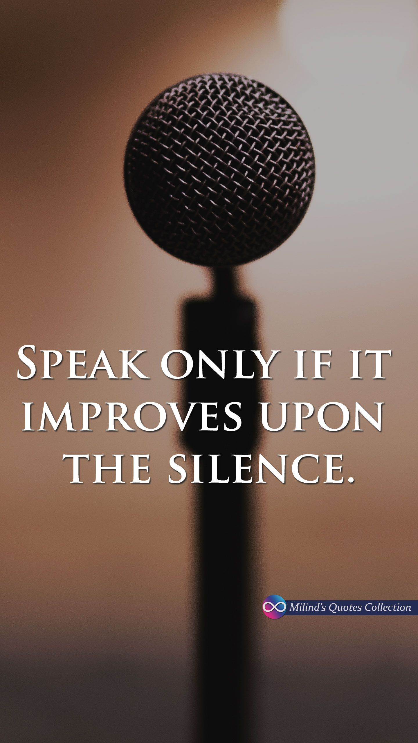 Image result for Speak only if it improves upon the silence