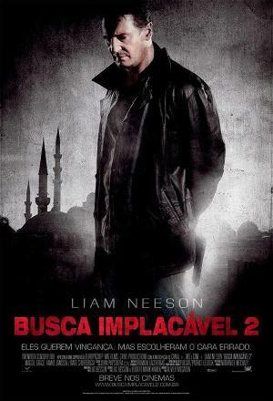 Filme Busca Implacavel 2 Estreia Nesta Sexta 05 Com Imagens