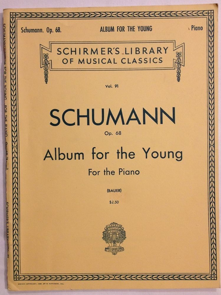 Schirmer S Library Of Musical Classics Schumann Album For The
