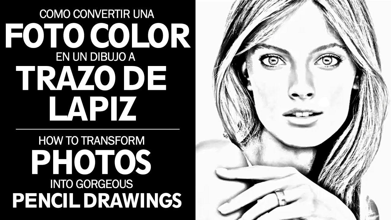 Como Transformar Las Fotos En Bellos Dibujos A Lapiz Transform Photos Fotos A Lapiz Pasar Foto A Dibujo Photoshop
