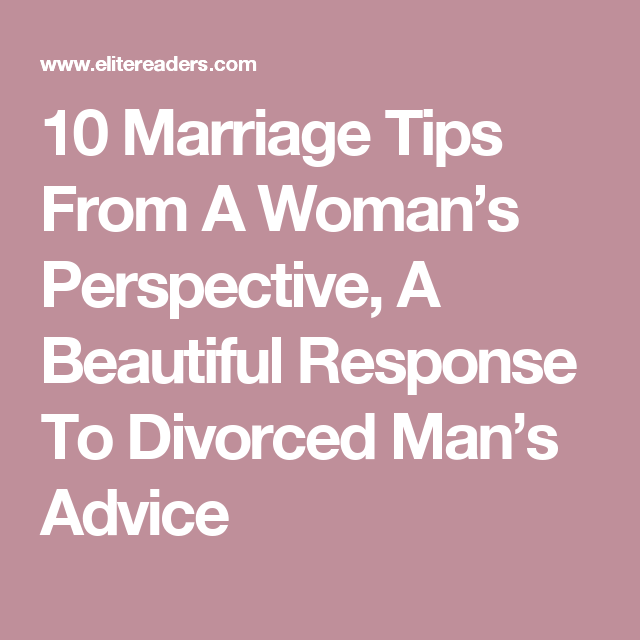 Mans advice after divorce