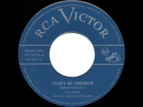 ▷ 1950 HITS ARCHIVE: There's No Tomorrow - Tony Martin
