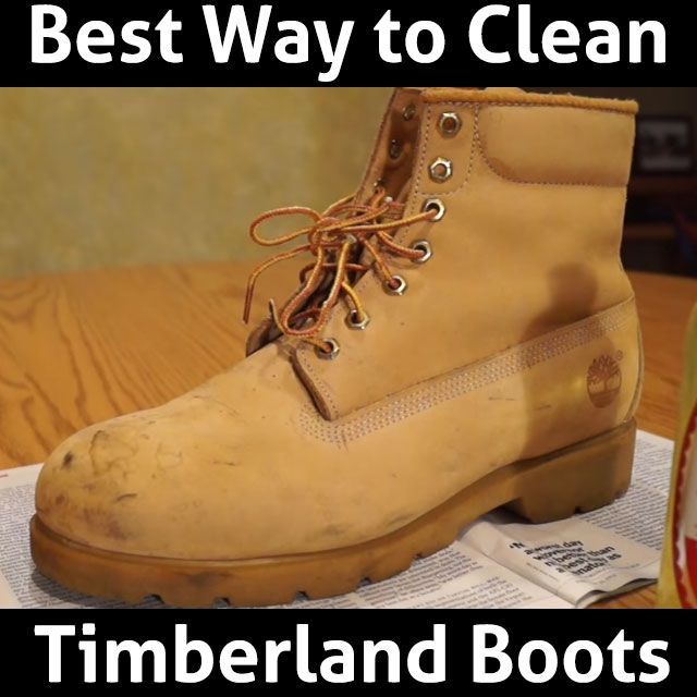 How to Clean Your Timberland Boots (6 EASY/SIMPLE STEPS) · Cleaning  ShoesCleaning ...